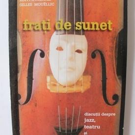 Koffi Kwahule, Gilles Mouellic - Frati de sunet