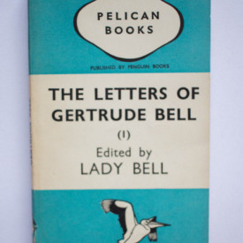 Lady Bell (ed.) - The Letters of Gertrude Bell (vol. I)