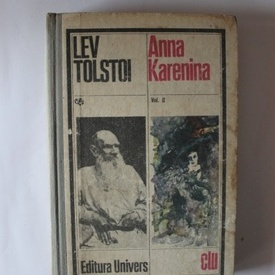 Lev Tolstoi - Anna Karenina (vol. II, editie hardcover)