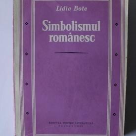 Lidia Bote - Simbolismul romanesc (volum de debut, cu autograf)