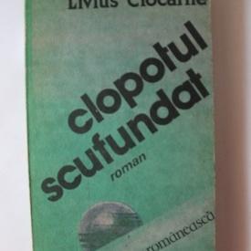 Livius Ciocarlie - Clopotul scufundat