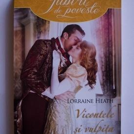 Lorraine Heath - Vicontele si vulpita