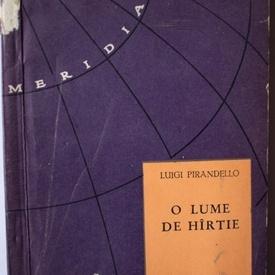 Luigi Pirandello - O lume de hartie