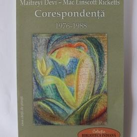 Maitreyi Devi - Mac Linscott Rickets - Corespondenta (1976-1988)