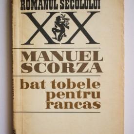 Manuel Scorza - Bat tobele pentru Rancas