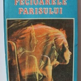 Marcel Prevost - Fecioarele Parisului