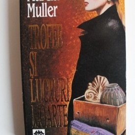 Marcia Muller - Trofee si lucruri moarte