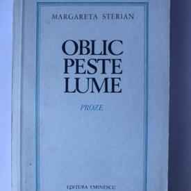 Margareta Sterian - Oblic peste lume