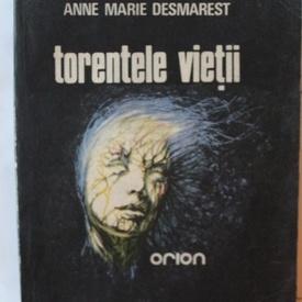 Marie-Anne Desmarest - Torentele vietii