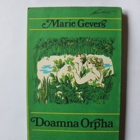 Marie Gevers - Doamna Orpha