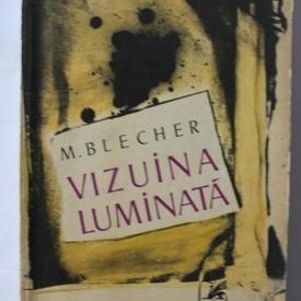 Max Blecher - Vizuina luminata