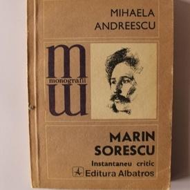Mihaela Andreescu - Marin Sorescu. Instantaneu critic