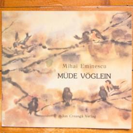 Mihai Eminescu - Mude voglein (Somnoroase pasarele, editie in limba germana)