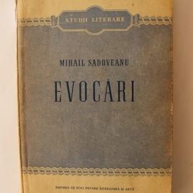 Mihail Sadoveanu - Evocari