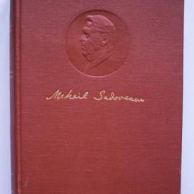 Mihail Sadoveanu - Opere I. Povestiri. Soimii. Dureri inabusite. Crasma lui Mos Precu (editie hardcover)