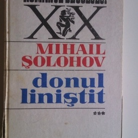 Mihail Solohov - Donul linistit (vol. III, editie hardcover)