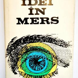 Mircea Malita - Idei in mers (editie hardcover)
