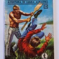 Mircea Serbanescu - Aventura in lumea albastra