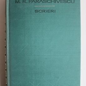 Miron Radu Paraschivescu - Scrieri (2 volume)