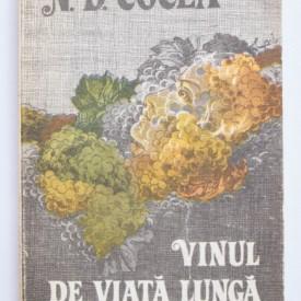 N. D. Cocea - Vinul de viata lunga