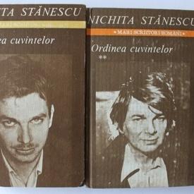 Nichita Stanescu - Ordinea cuvintelor (2 vol., editie hardcover)