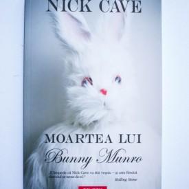 Nick Cave - Moartea lui Bunny Munro
