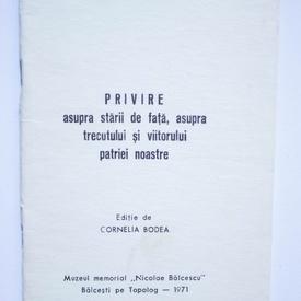 Nicolae Balcescu - Privire asupra starii de fata, asupra trecutului si viitorului patriei noastre