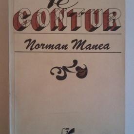 Norman Manea - Pe contur