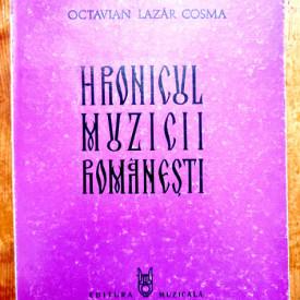 """Octavian Lazar Cosma - Hronicul muzicii romanesti III. """"Preromantismul"""" (1823-1859)"""
