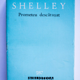 P. B. Shelley - Prometeu descatusat si alte poeme
