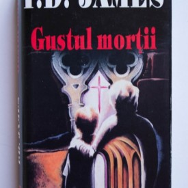 P. D. James - Gustul mortii (editie hardcover)