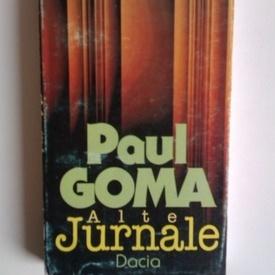 Paul Goma - Alte jurnale