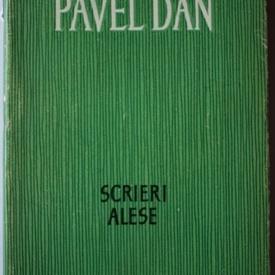 Pavel Dan - Scrieri alese