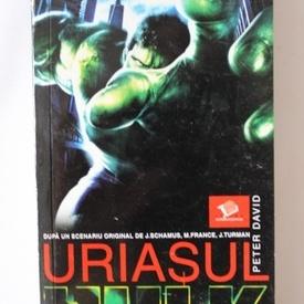 Peter David - Uriasul Hulk