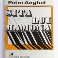 Petre Anghel - Sita lui Mamona
