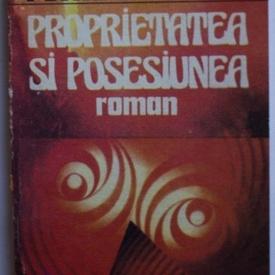 Petru Dumitriu - Proprietatea si posesiunea