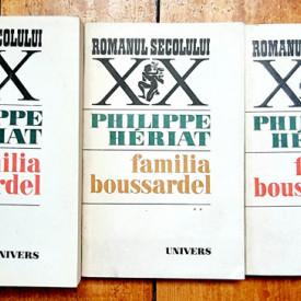 Philippe Heriat - Familia Boussardel (3 vol.)