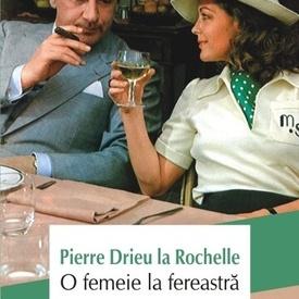 Pierre Drieu la Rochelle - O femeie la fereastra