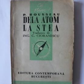 Pierre Rousseau - Dela atom la stea
