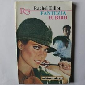 Rachel Elliot - Fantezia iubirii