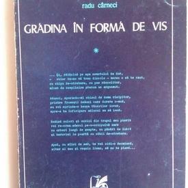 Radu Carneci - Gradina in forma de vis (cu autograf)