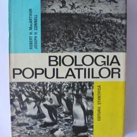 Robert H. MacArthur, Joseph H. Connell - Biologia populatiilor (editie hardcover)