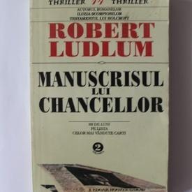 Robert Ludlum - Manuscrisul lui Chancellor