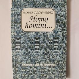 Robert Schwartz - Homo homini...