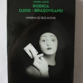 Rodica Ojog-Brasoveanu - Minerva se dezlantuie