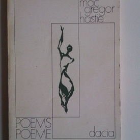 Roy Mac Gregor Hastie - Poeme / Poems (editie bilingva, romana-engleza)