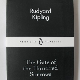 Rudyard Kipling - The Gate of the Hundred Sorrows (editie in limba engleza)