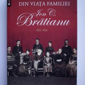 Sabina Cantacuzino - Din viata familiei Ion C. Bratianu (1821-1891)