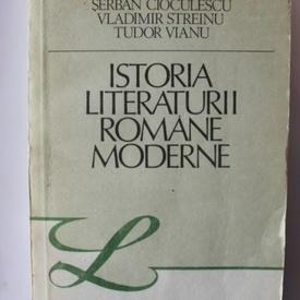 Serban Cioculescu, Vladimir Streinu, Tudor Vianu - Istoria literaturii romane moderne