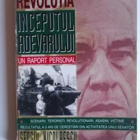 Sergiu Nicolaescu - Revolutia. Inceputul adevarului